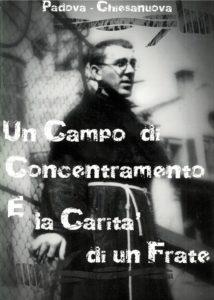 Un campo di Concentramento E la Carità di un Frate