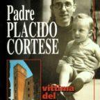 Padre PLACIDO CORTESE vittima del nazismo