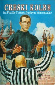 Creski Kolbe Fra Placido Cortese, Franjevac Konventualac