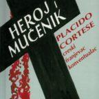 Heroj I Mučenik Placido Cortese, Creski Franjevac Konventualac