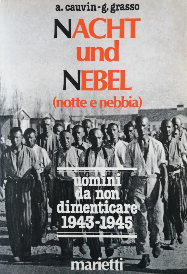 NACHT UND NEBEL (NOTTE E NEBBIA)